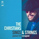 SINGS & STRINGS - The Christians